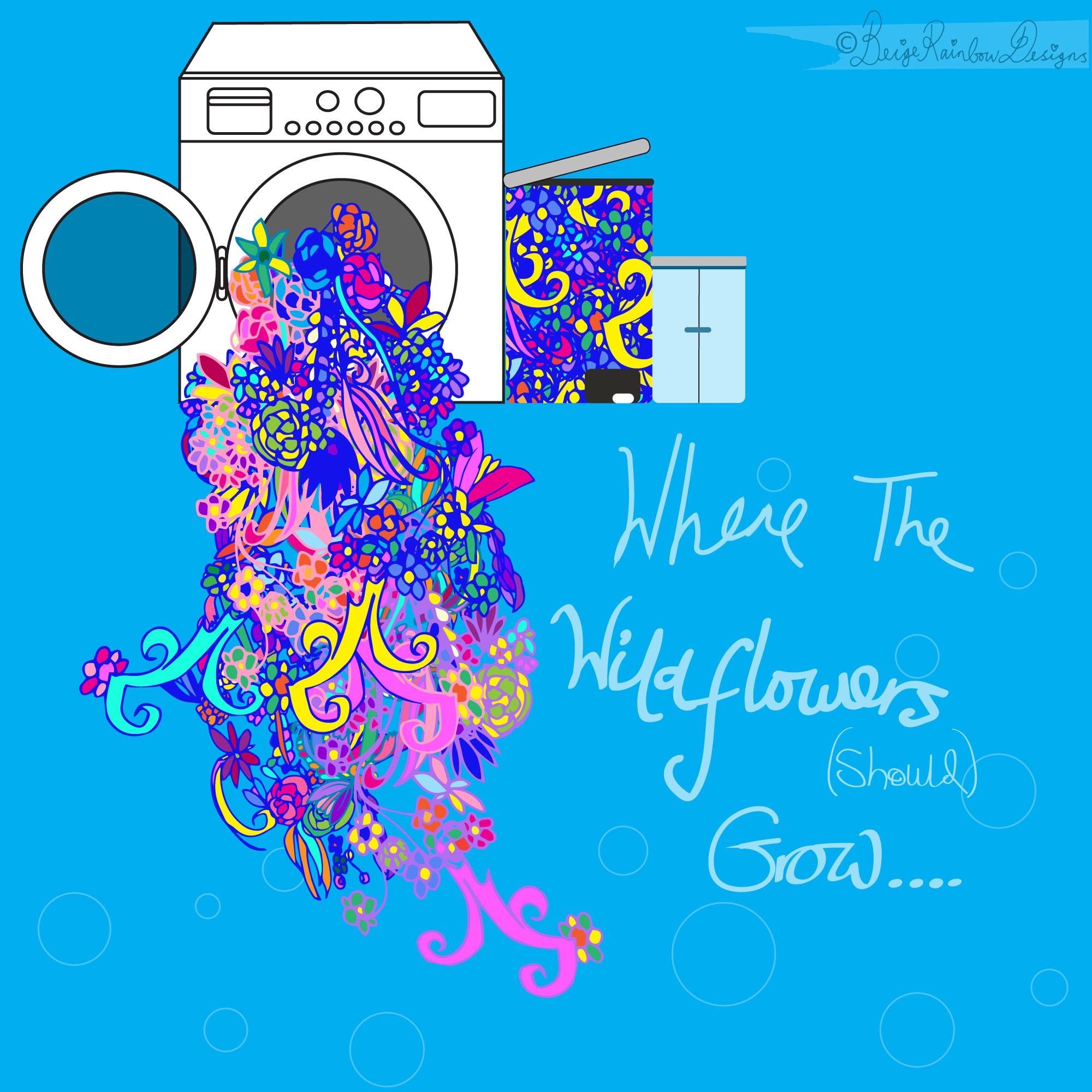 Where The Wildflowers (should) Grow - Washing Machine
