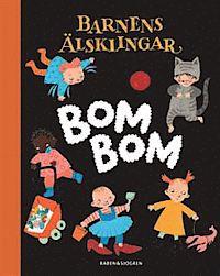 Bom Bom (barnantologi)   Min barndikt Bom Bom gav namn åt denna otroligt fina antologi med lyrik, ramsor och sagor för smarta små. Jag fick med ett helt knippe dikter och var mållös av glädje när det begav sig. Det är jag ju faktiskt fortfarande, när jag tänker efter.