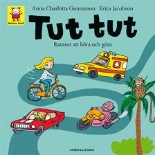 Tut tut (rim och ordlekar)   Rim, ordlekar, ljudlekar och ramsor för smååringar. Erica Jacobson har gjort alla superfina illustrationer.