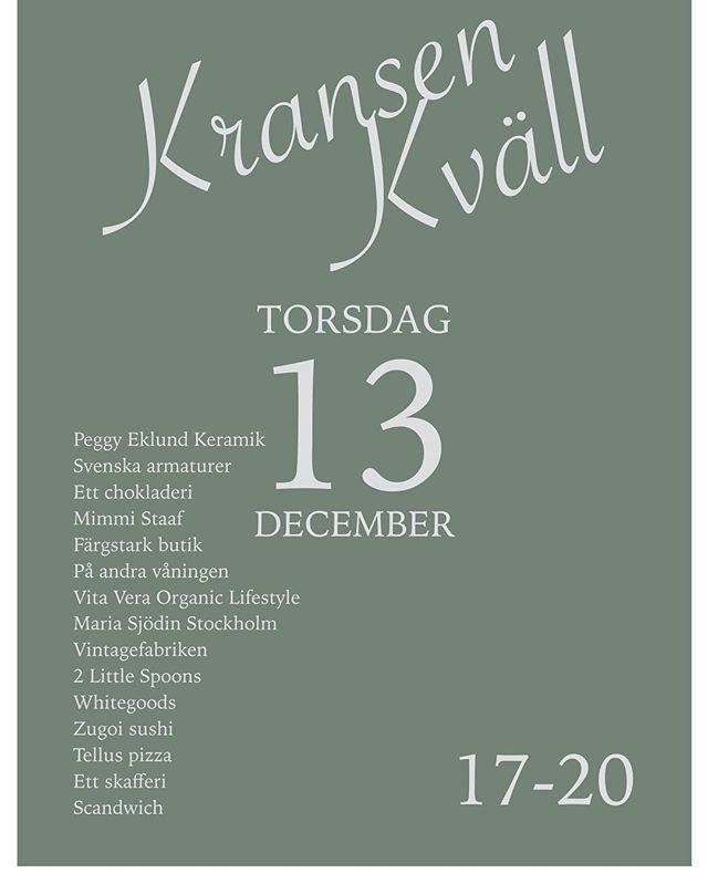 Boka in den 13 december i kalendern! Då kör vi årets sista Kransenkväll med Luciamingel och julklappstips hos alla våra härliga butiker.🎁 Välkomma!