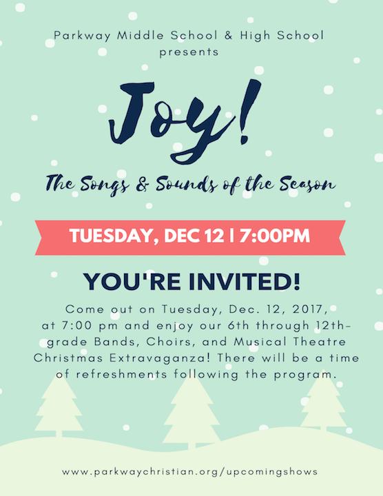 Parkway Christian School - Christmas Program 6th-12th Grade