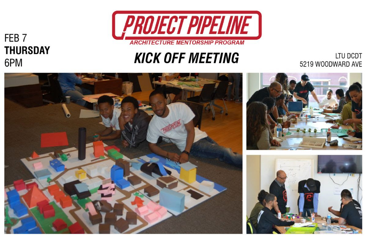 - Come join us next Thursday to kick off 2019's Project Pipeline! February 7th, at 6pmLTU DCDT 5219 Woodward Ave