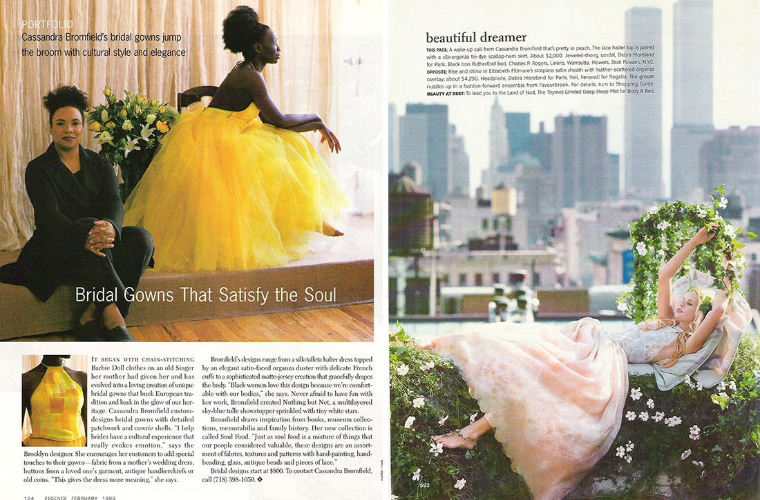 Cassandra's bridal designs landed in the pages of  Essence  (on model and costume designer,  Zulema Griffin )   and  Brides  magazines (Note the Twin Towers in the background during the last year of their existence)