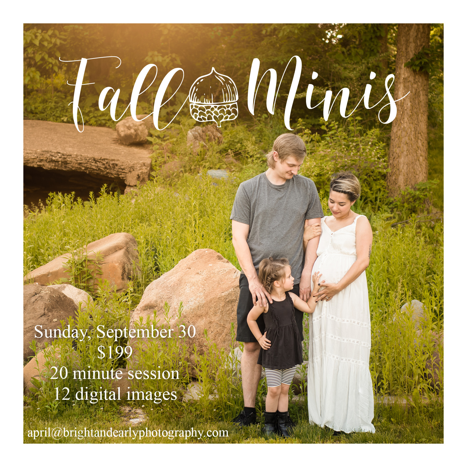 I'm happy to announce that I'm now booking fall mini sessions for this year!  Sessions will be held Sunday, September 30th only and times are limited, so contact me soon!  This year, we'll be at Fabyan Forest Preserve in Geneva, IL.  For $199, you'll get a 20 minute session and 12 digital images to download with print release. Additional products are available for purchase as well.  Contact me  here or email april@brightandearlyphotography.com to book your session!