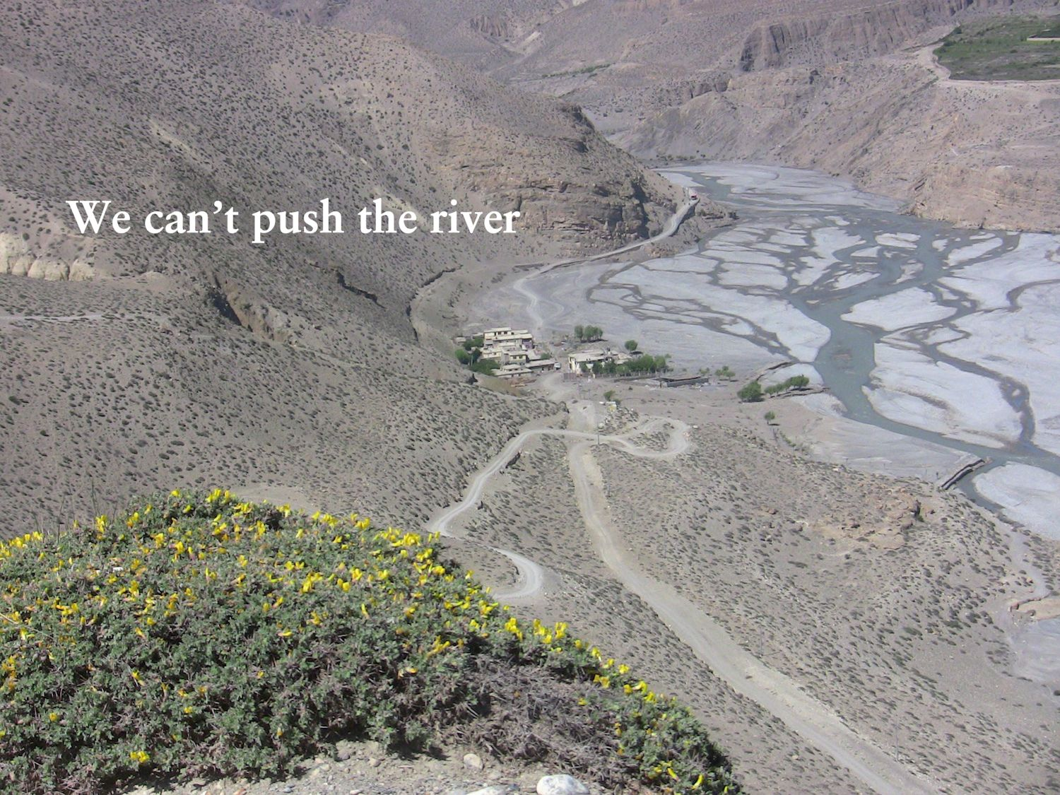 We can't push the river.jpg