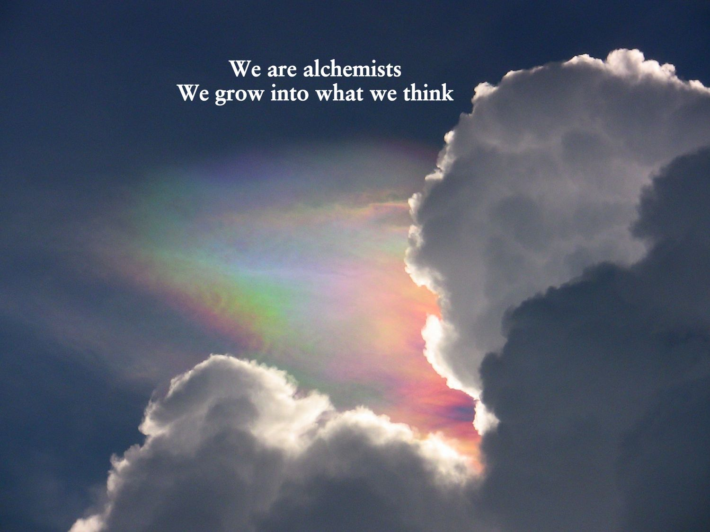 We are alchemists.jpg