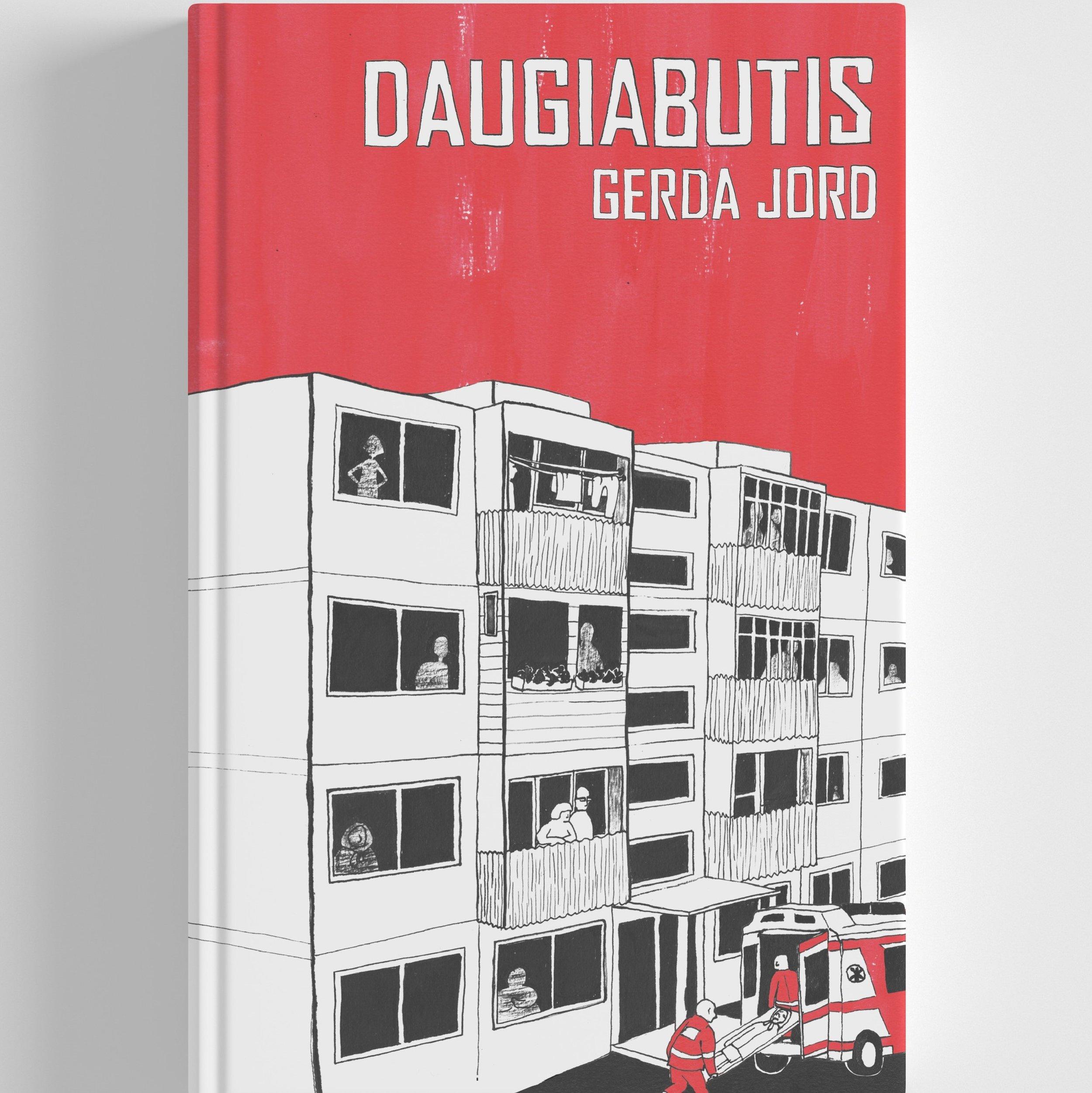 DAUGIABUTIS Gerda Jord - Grafinis romanas / komiksas suaugusiems2019 m., 192 psl.ISBN: 978-609-475-354-1Formatas: 17 x 24, kieti viršeliai