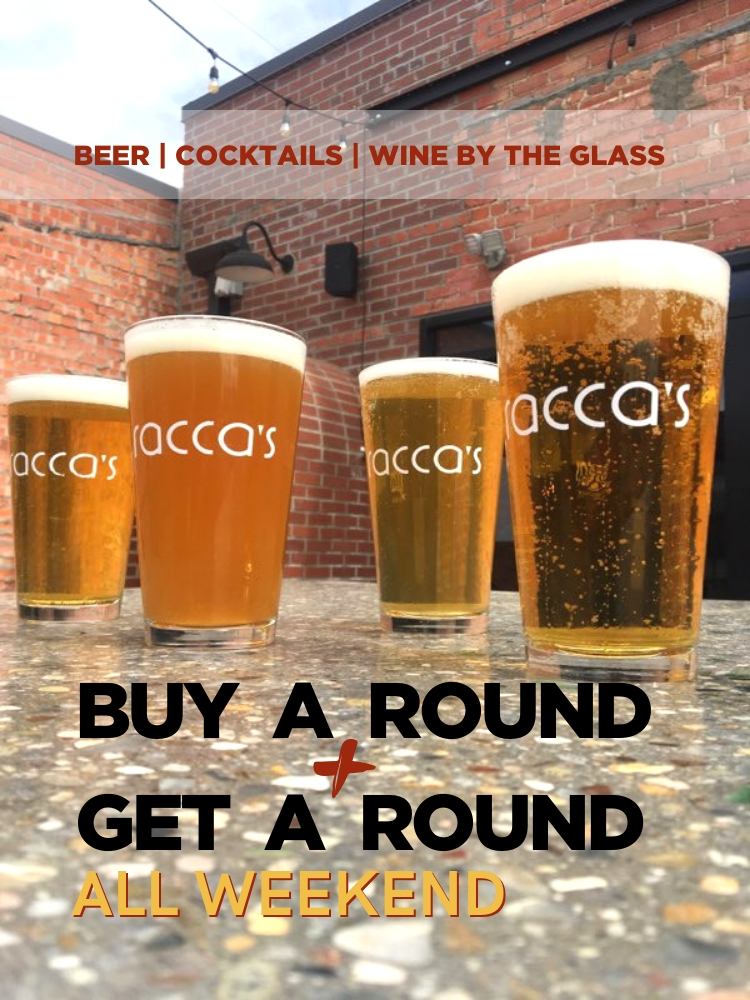 Buy a Round, Get a Round Weekend Drink Special!