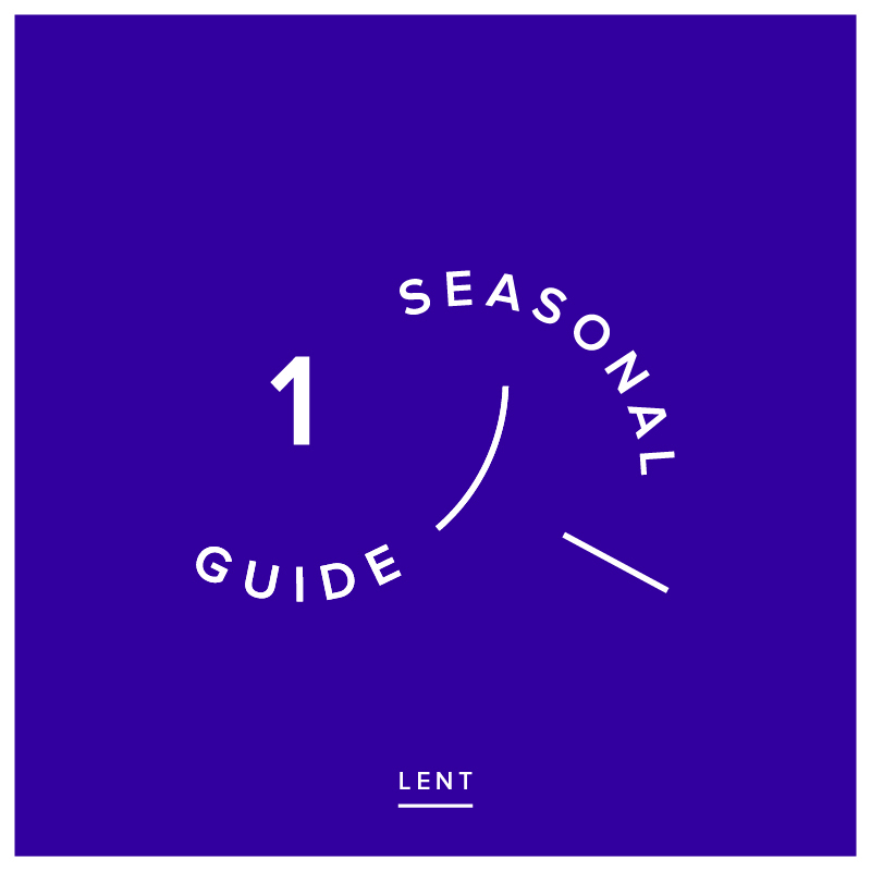 Seasonal Guide - Volume 1 - Lent - This year we are providing Blueprinters with a printed guide for the different seasons of the church calendar. These will follow on from every Sunday message, and will be a great tool for personal devotion or group reflection.We highly recommend grabbing a physical copy at a service, but here's a digital version for those who might need one: