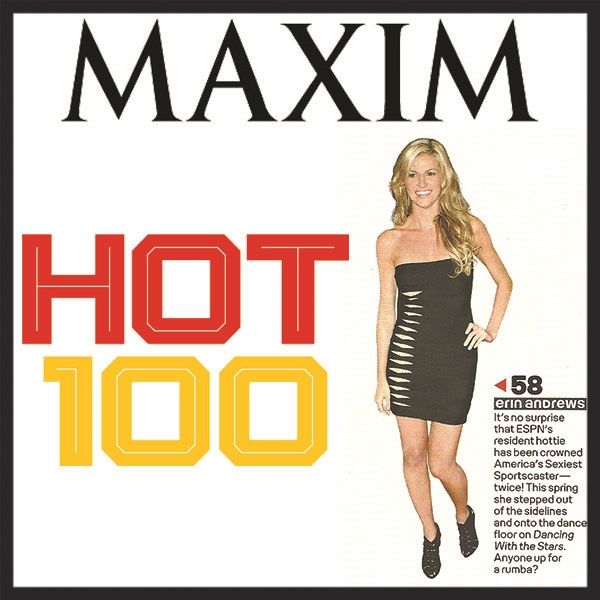"Erin Andrews  -  MAXIM  ""Hot 100"""