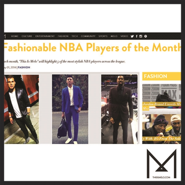 "ThisIsMelo.com  - ""Fashionable NBA Players of the Month"""