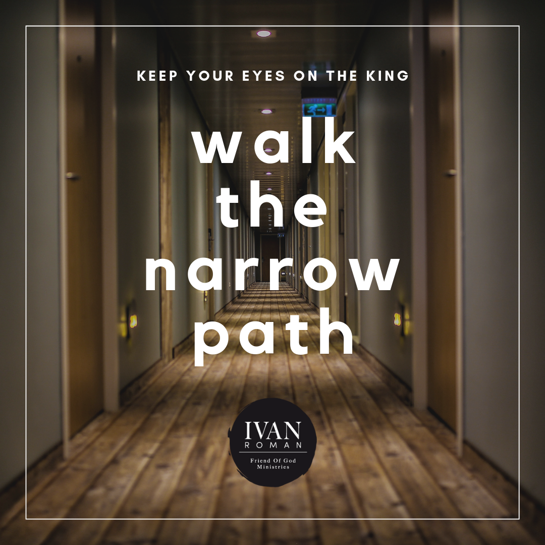 walk the narrow path.png