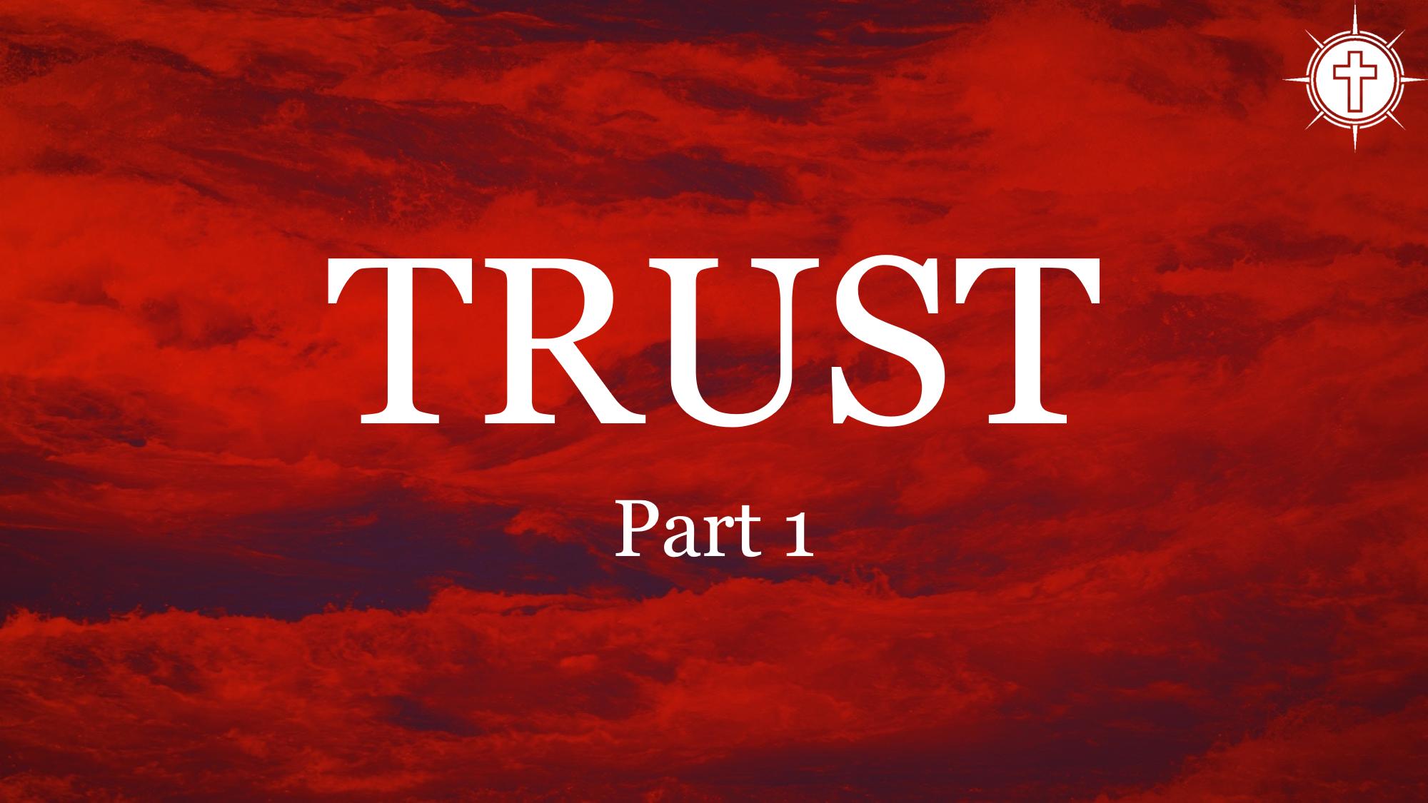 Trust part 1.png