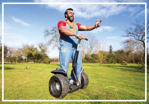 "I pity the fool who can't spell ""Segway"""