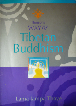 The Way of Tibetan Buddhism published by Thorsons, 2001