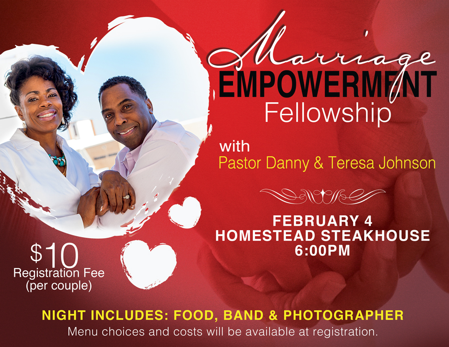 Let us know if you are interested or attending this event on Facebook!  https://www.facebook.com/events/1851871928384470/  Tickets can be purchased through Eventbrite or in person during Zion Christian Center's office hours.   https://www.eventbrite.com/e/marriage-empowerment-fellowship-tickets-31294631084?aff=efbevent
