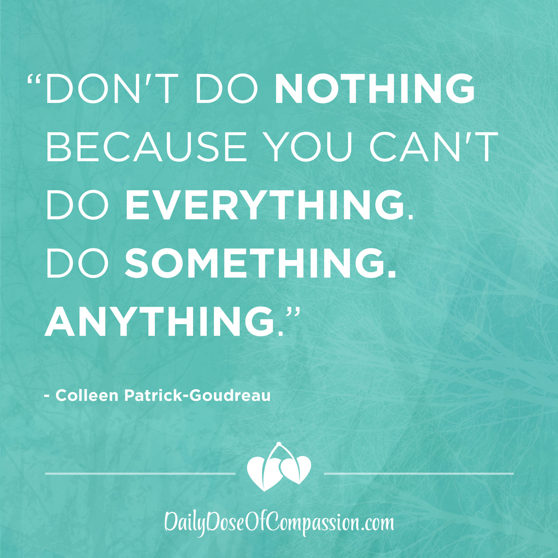Dont-Do-Nothing-Because-You-Cant-Do-Everything-Colleen-Patrick-Goudreau.jpg