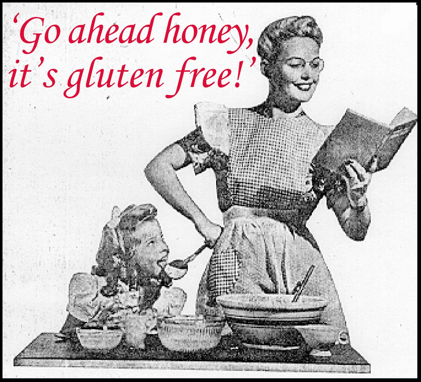 go ahead its gluten free.jpg