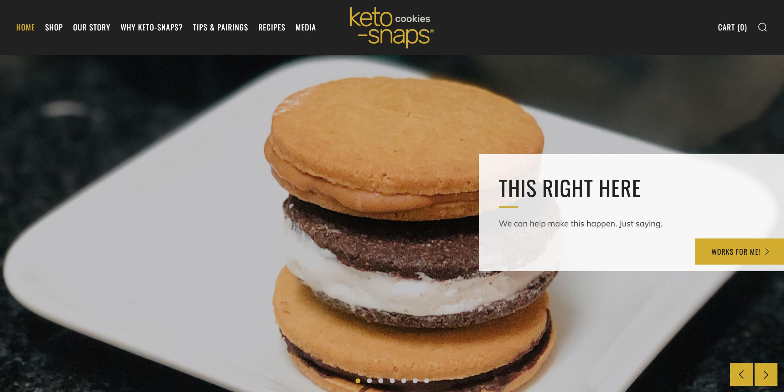 Keto-Snaps.com | Design, Image Creation, Shopify Administration