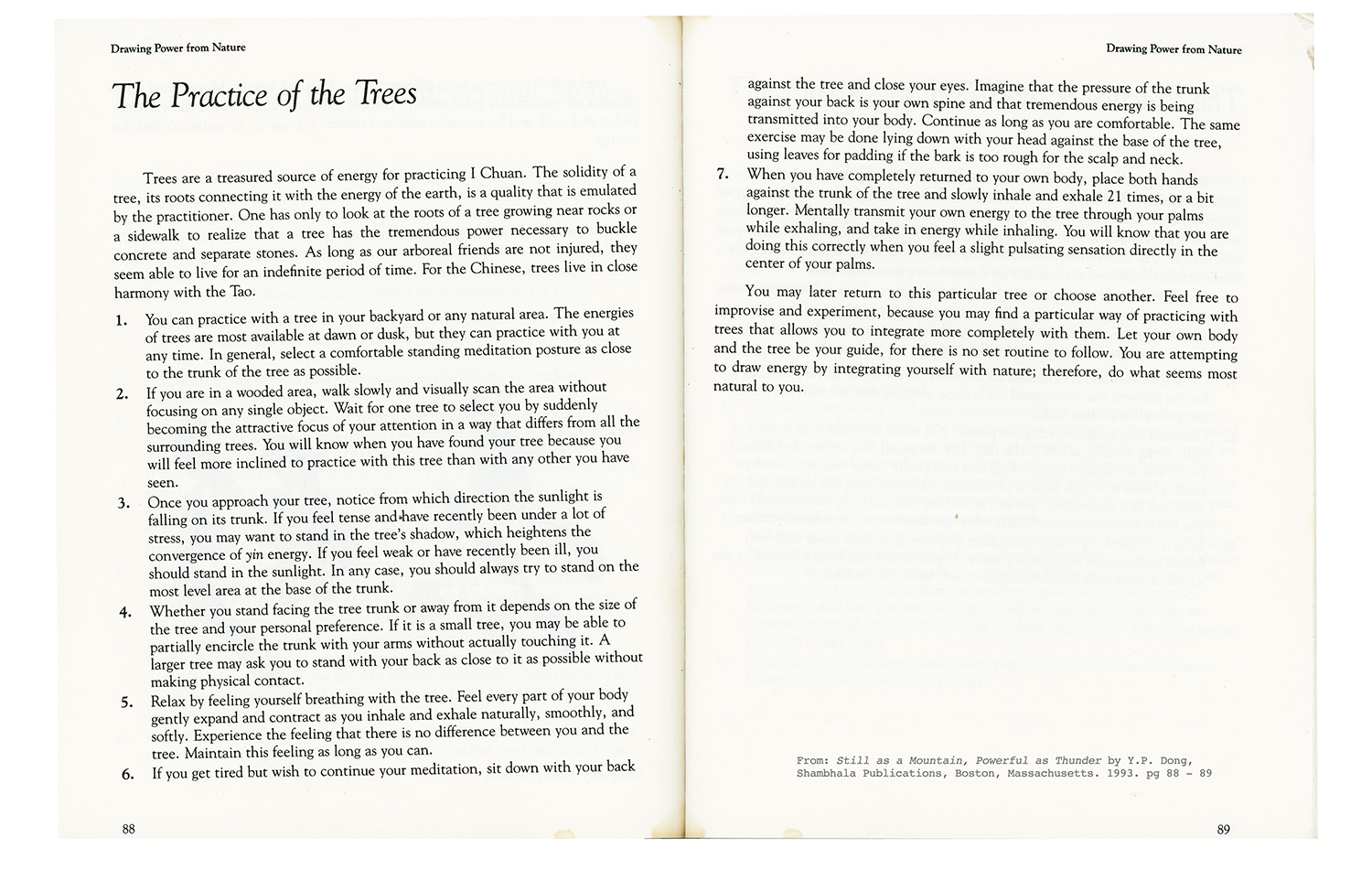 "The Practice of the Trees  from ""Still As a Mountain, Powerful As Thunder"" by Y. P. Dong, Shambhala Publications, 1993. pg. 88-89"