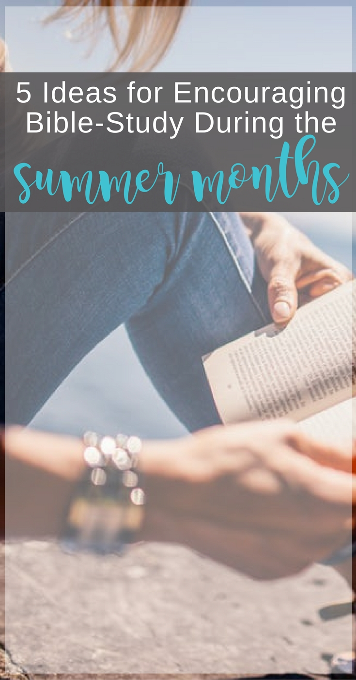 Ideas for Bible-study during the summer | Scripture Confident Living