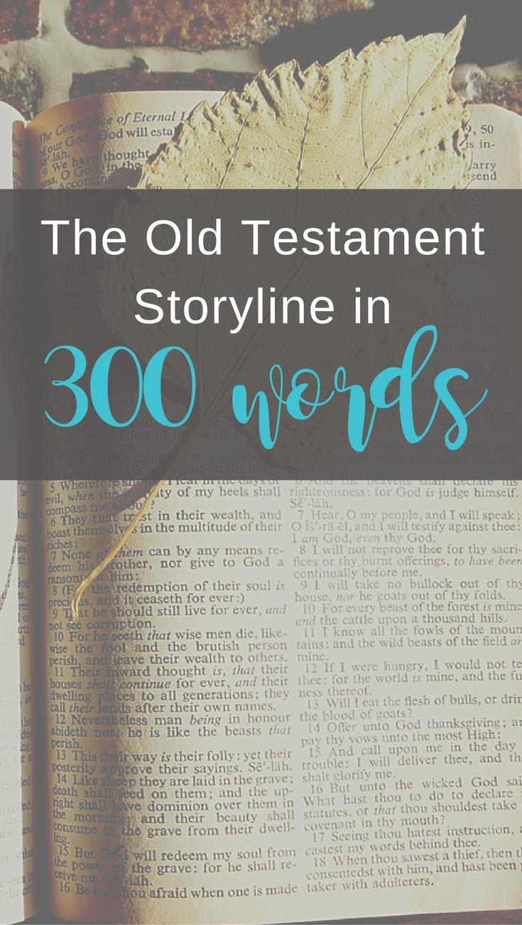 the Old Testament in 300 words!