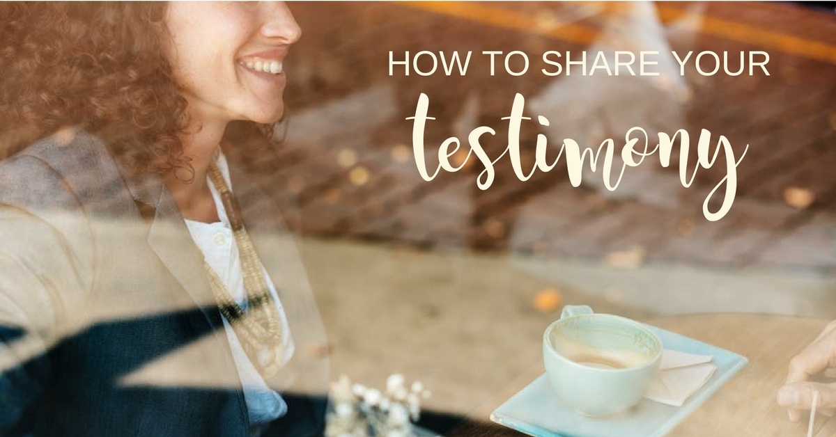 How-to-share-your-testimony-effectively