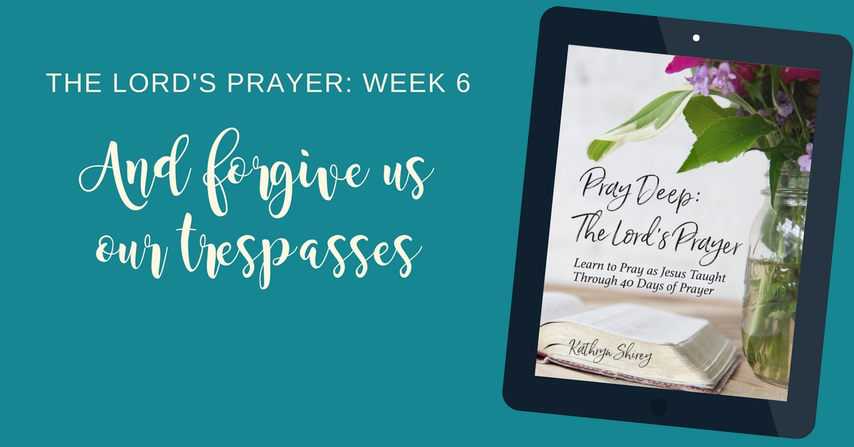 the-lords-prayer-forgive-us