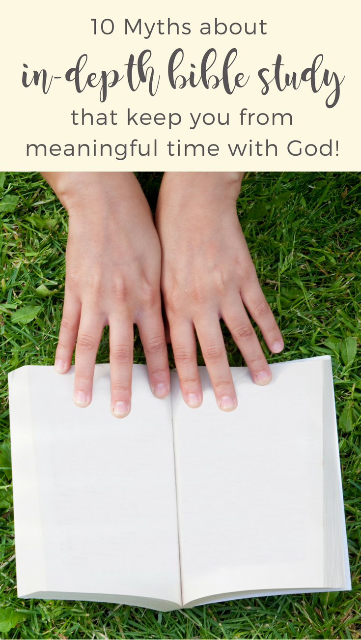 What is keeping you from studying the Bible in-depth? This article busts 10 common myths and encourages you to get started. | Scripture Confident Living
