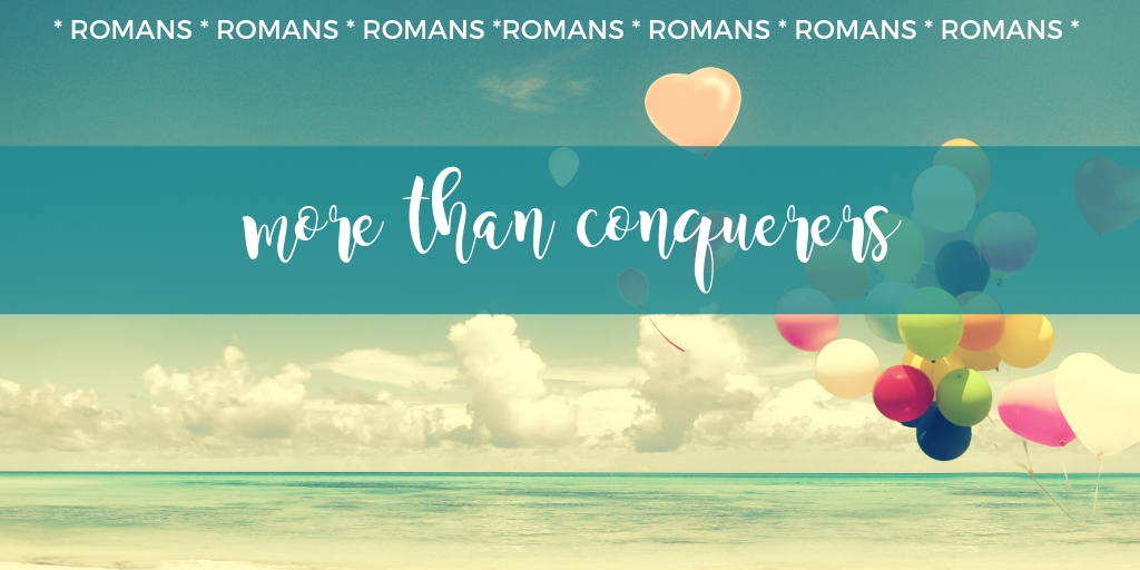 romans-more-than-conquerers