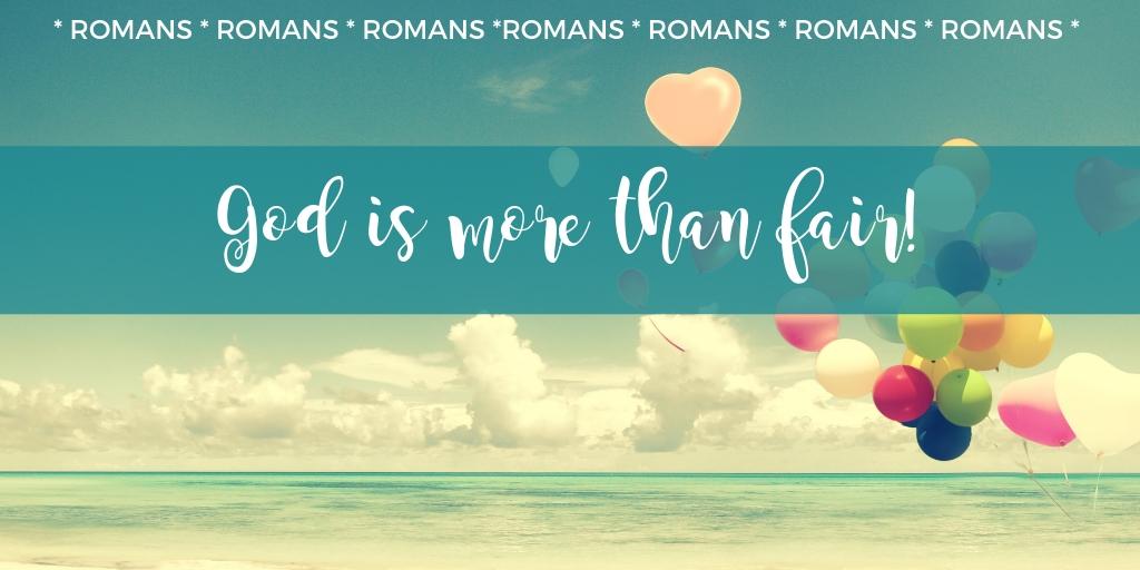 romans-god-is-more-than-fair