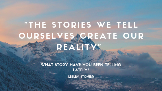 %22The Stories we tell ourselves create our reality%22-3.png
