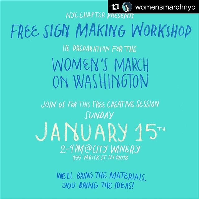 🖍✂️✊🏼 free sign-making gathering from 2-4PM at @citywinerynyc this Sunday, January 15 // #Repost @womensmarchnyc