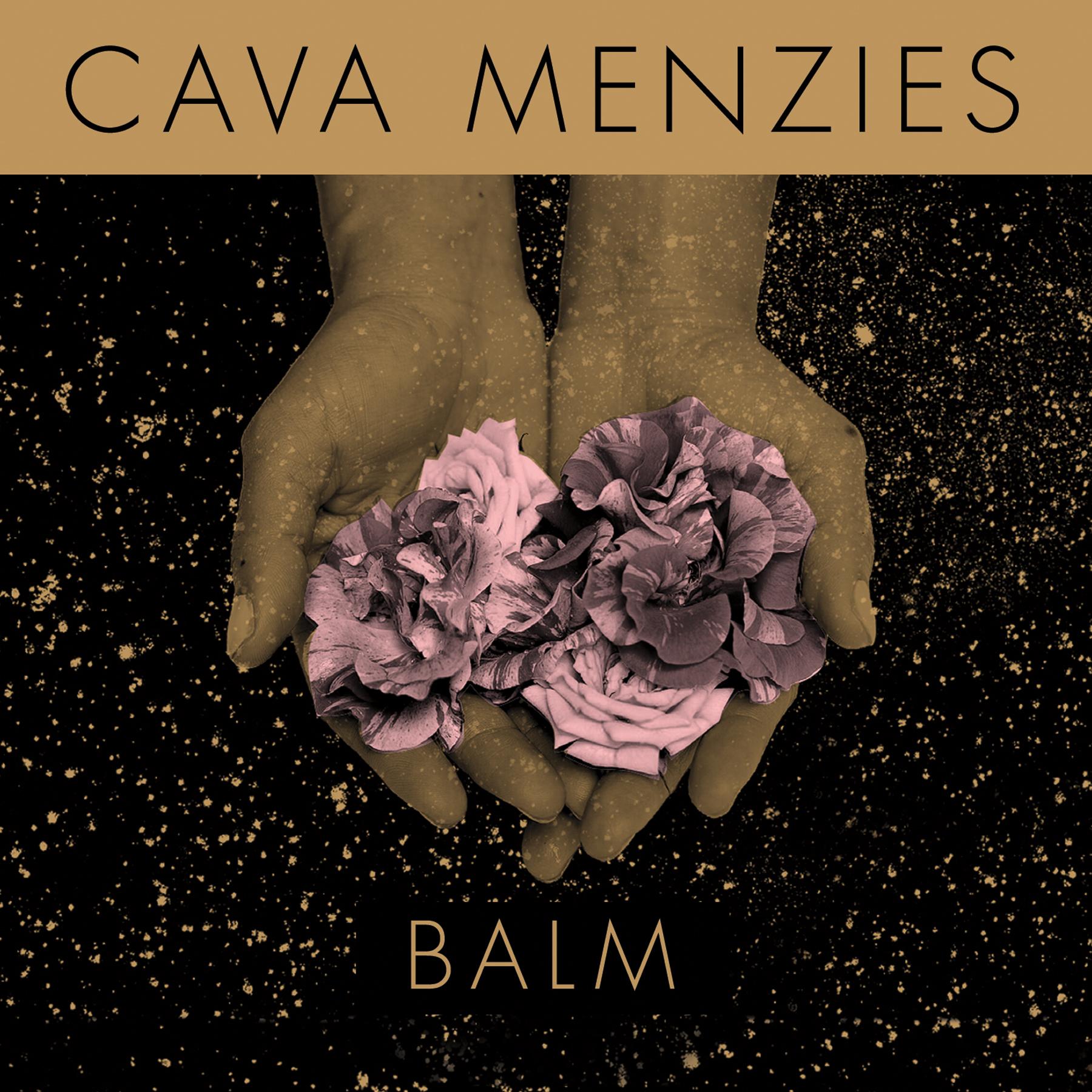 Cava Menzies - Balm (EP)