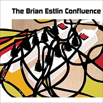 The Brian Estlin Confluence (album)