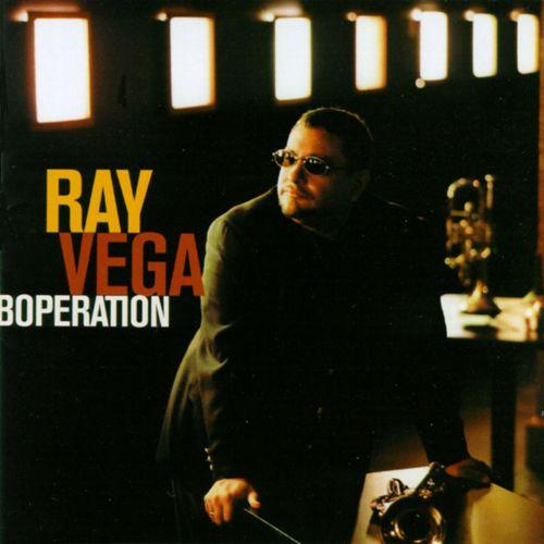 Ray Vega: Boperation (Album)
