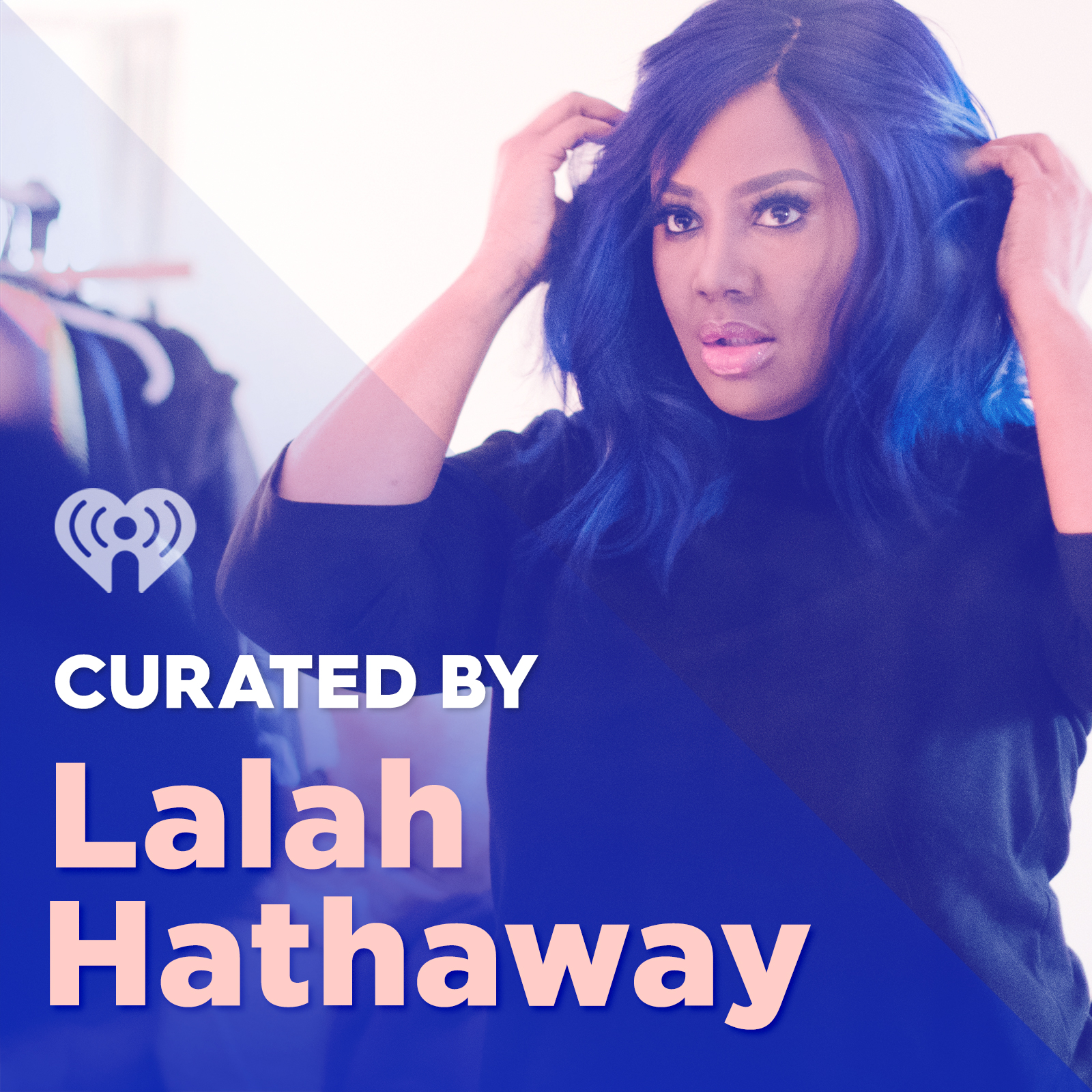Curated By: Lalah Hathaway