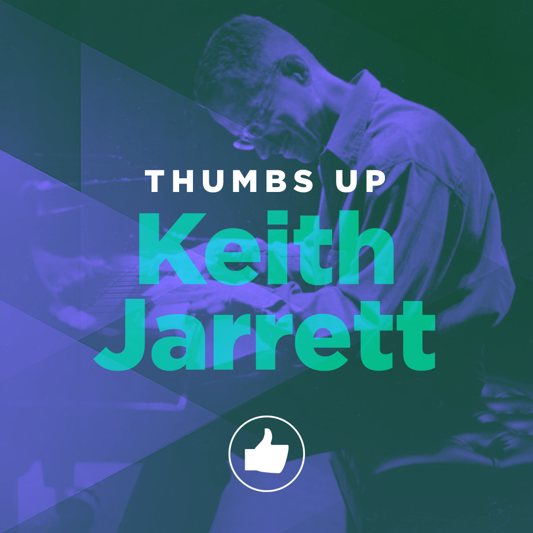 Thumbs Up: Keith Jarrett