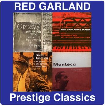 Red Garland: Prestige Classics