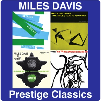 Miles Davis: Prestige Classics
