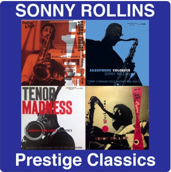 Sonny Rollins: Prestige Classics