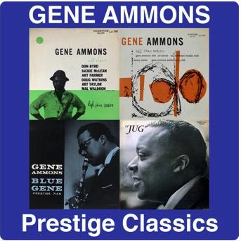 Gene Ammons: Prestige Classics