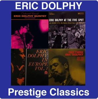 Eric Dolphy: Prestige Classics