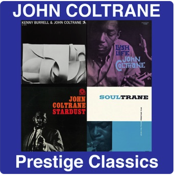 John Coltrane: Prestige Classics