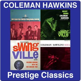 Coleman Hawkins: Prestige Classics