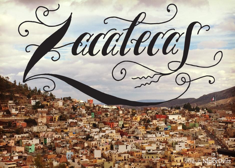 NickyOvitt_MexicoLettering_Zacatecas.jpg
