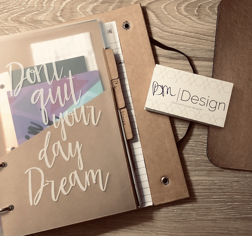 This is what I see every time I open my planner! Reminding me not to give up my day dream.