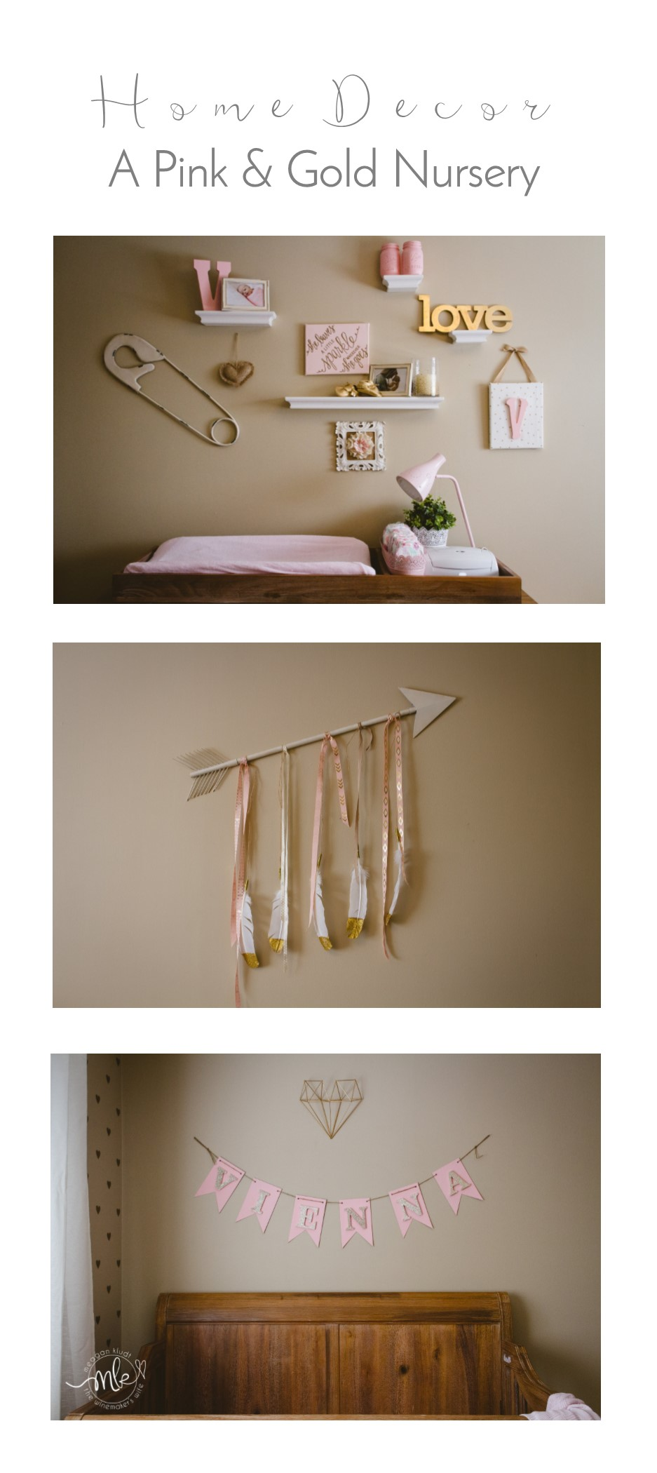 Home Décor   A Pink & Gold Nursery   Meagan Kludt   The Winemakers Wife   Wife. Mother. Lifestyle Blogger.