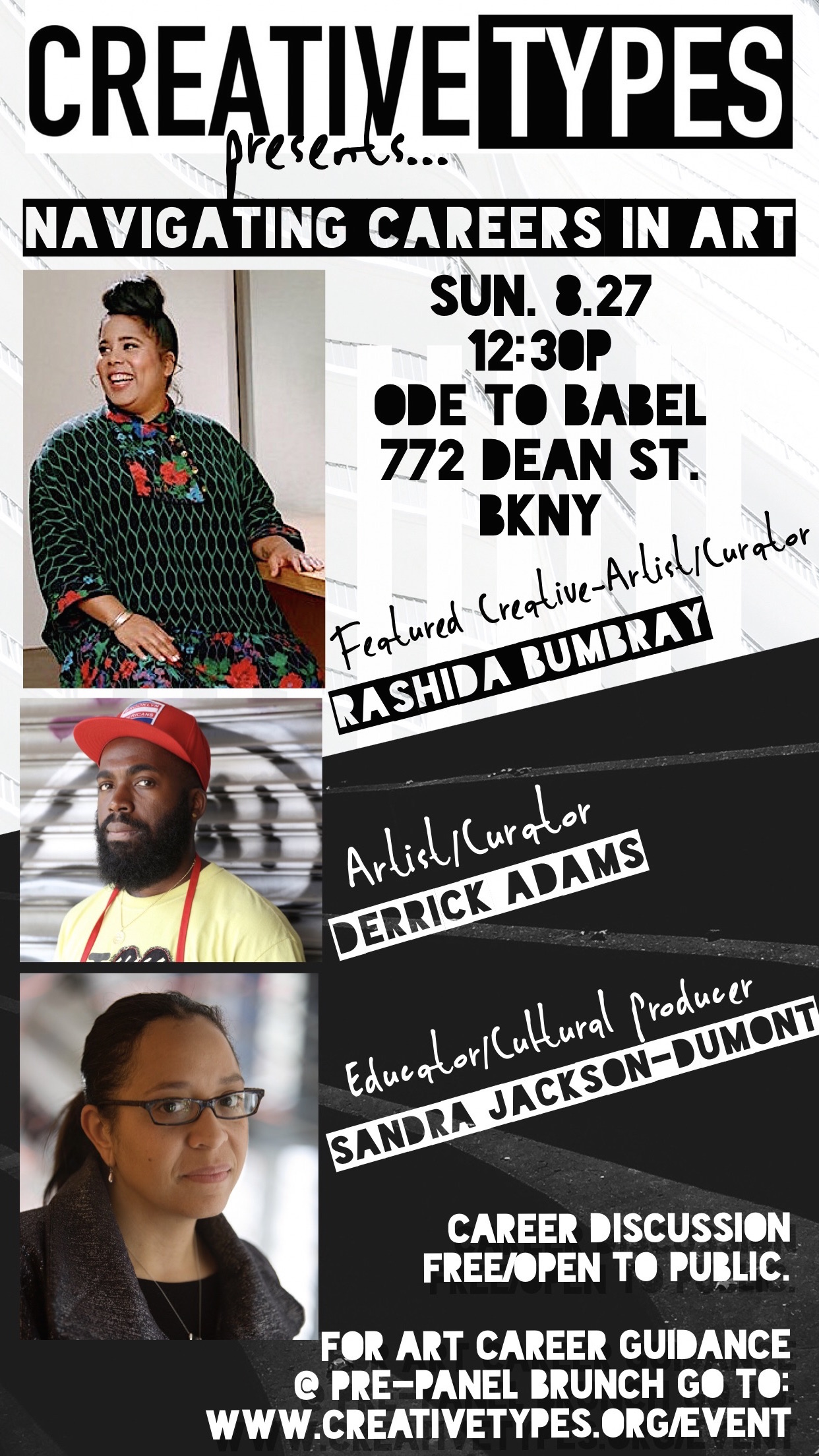 Join us for a live connection opportunity with Artist/Curator,   Rashida Bumbray   (April featured creative) along with Artist/Curator,   Derrick Adams   & Art Educator/Cultural Producer,   Sandra Jackson-Dumont  .   Sun. Aug 27, 2017    12:30p SHARP @ Ode to Babel    772 Dean St. Brooklyn, NY 11238     TICKETS ARE NOW SOLD OUT FOR THIS EVENT. PLEASE FOLLOW US ON SOCIAL TO VIEW THE FACEBOOK LIVE STREAM STARTING AT 12:30P EST.