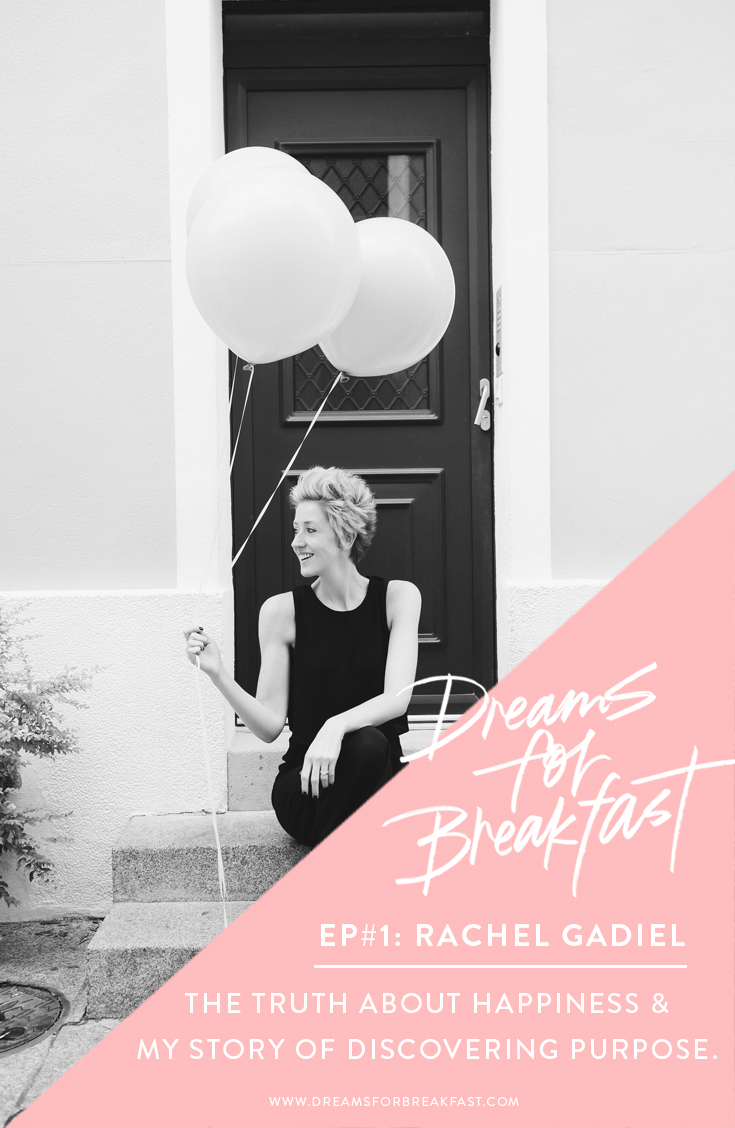 Dreams-for-Breakfast-Podcast--Finding-Happiness-Purpose_Ep1.jpg